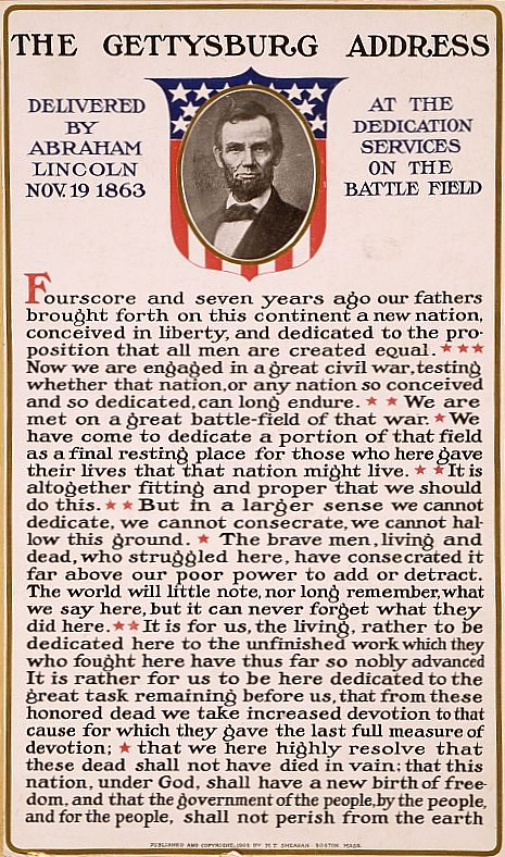 http://simple.wikipedia.org/wiki/Gettysburg_Address#/media/File:Gettysburg_Address_(poster).jpg